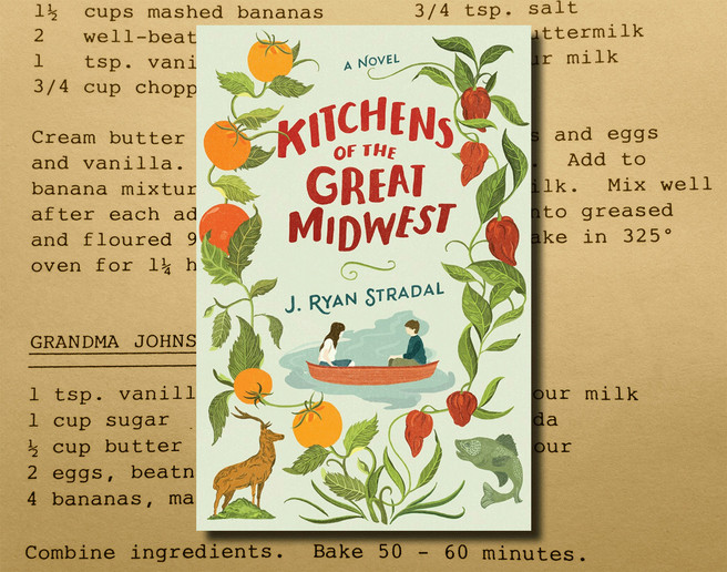 Culinary Reads Kitchens of the Great Midwest by J. Ryan Stradal