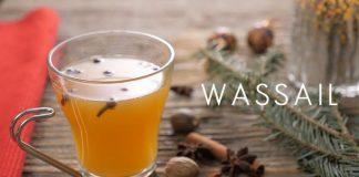 Wassail recipe Apple Cider